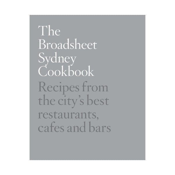 Broadsheet Sydney Cookbook by Broadsheet - Maissone