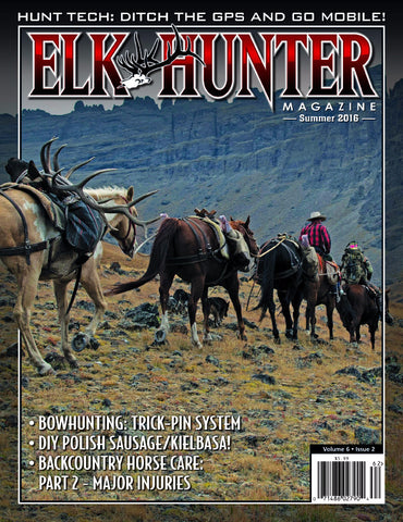 Elk Hunter Magazine Summer 2016