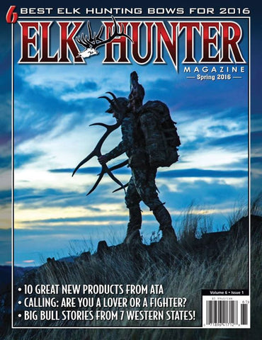 Elk Hunter Magazine Spring 2016