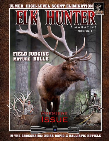 Elk Hunter Magazine Premiere Issue