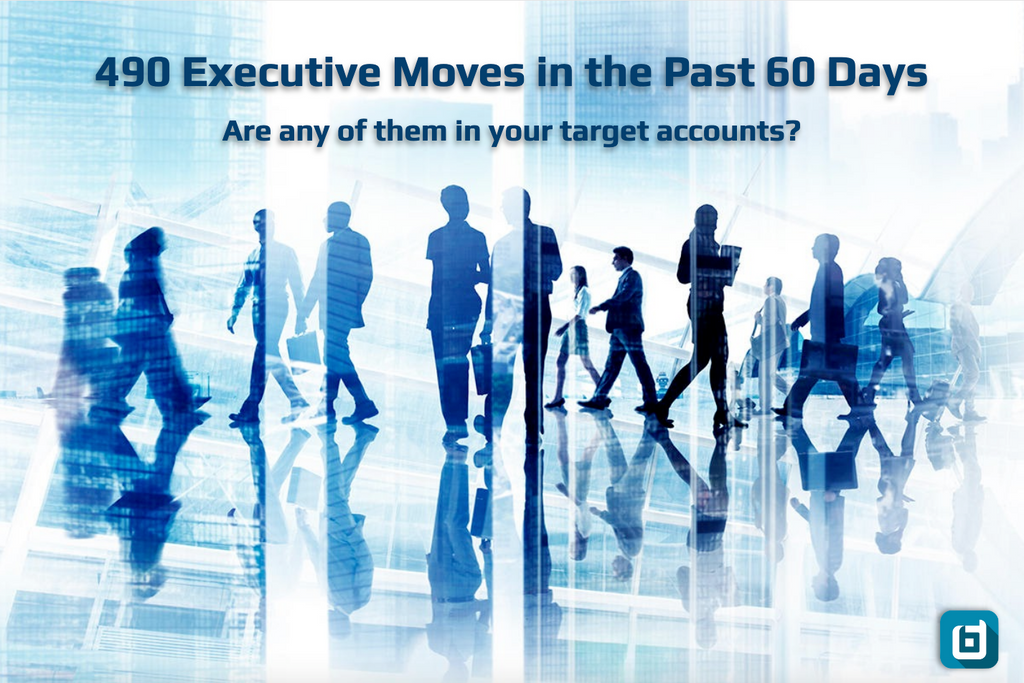 490 Fortune 1000 Executive Moves in the Past 60 Days