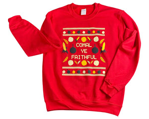 Comal Ye Faithful Fleece Crew Sweatshirt | Ugly Sweater
