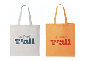 Be Friendly Y'all Tote Bag (PREORDER—Est. Ship Date 8/21)