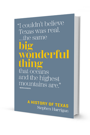 Big Wonderful Thing: A History of Texas by Stephen Harrigan (Autographed and Texas Sesquicentennial Stamp)