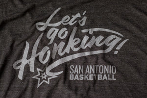 Let's Go Honking San Antonio Spurs Inspired Shirt