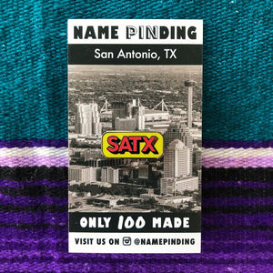 SATX Pin by Namepinding with Backer