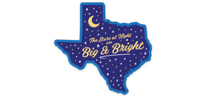 Stars at Night are Big and Bright Texas Sticker SA Flavor