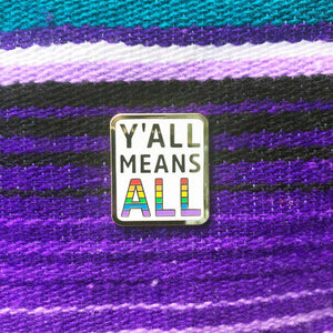 Y'all Means All Pin by Namepinding