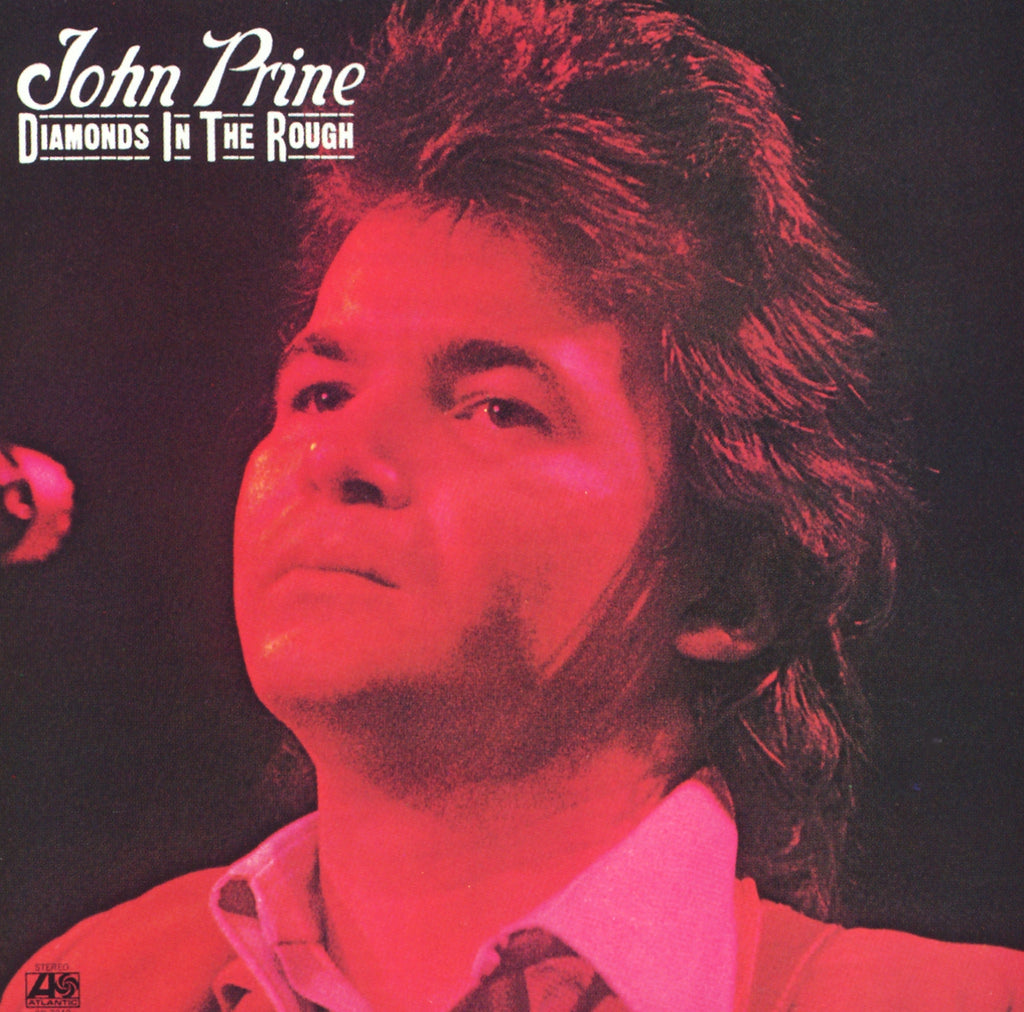 John Prine - Diamond in the Rough - Limited Edition
