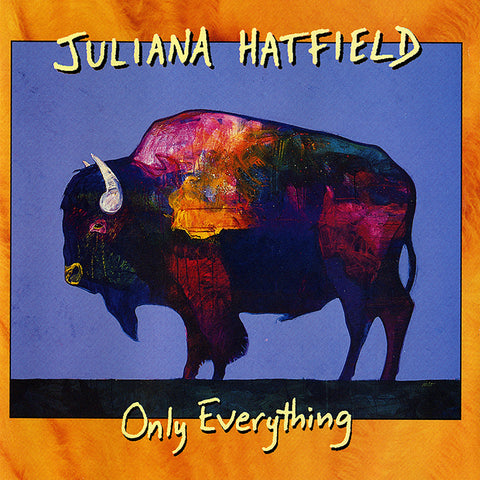 Juliana Hatfield - Only Everything - 2 LP Limited numbered Colored vinyl