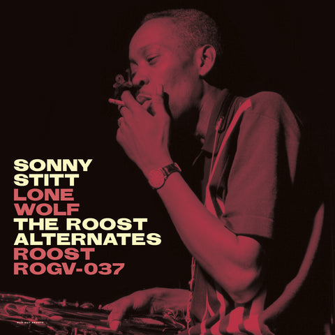 Sonny Stitt - Lone Wolf - The Roost Alternates - 180g Limited & Numbered