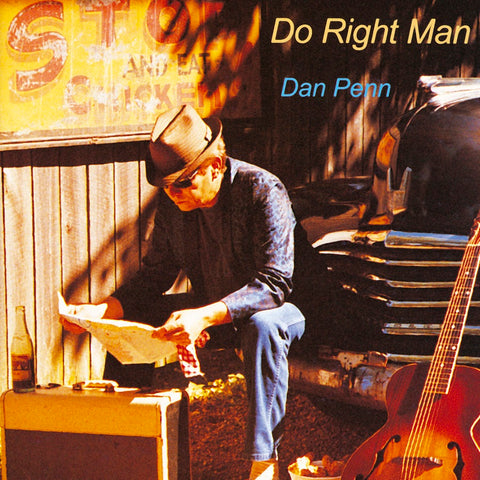 Dan Penn - Do Right Man - Limited Edition FIRST TIME ON VINYL!