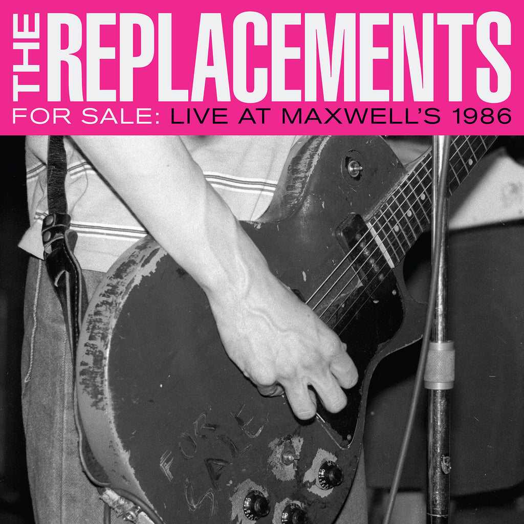The Replacements - For Sale: Live at Maxwell's 1986 2 LP set!