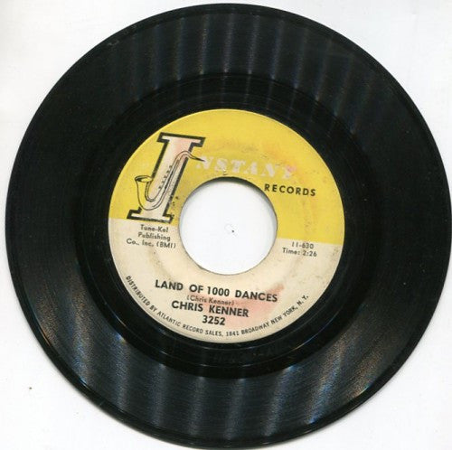 Chris Kenner - That's My Girl/ Land of 1000 Dances