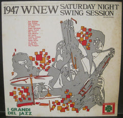 1947 WNEW Saturday Night Swing Session w/ Roy Eldridge