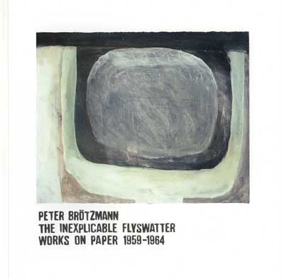 Peter Brotzmann - The Inexplicable Flyswatter - Book / CD combo
