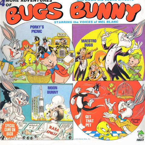 4 More Adventures of Bugs Bunny Starring the Voices of Mel Blanc