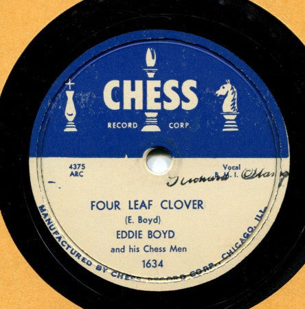 Eddie Boyd - Four Leaf Clover / Just a Fool
