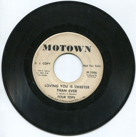 Four Tops - Loving You is Sweeter Than Ever/ Loving You is Sweeter Than Ever