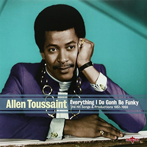 Allen Toussaint - Everything I Do Gonh Be Funky (anthology)