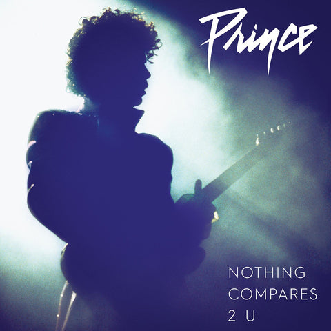 "Prince - Nothing Compares 2 U - 7"" single (edit b/w full length)"