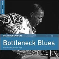 Various - Rough Guide to Bottleneck Blues - includes download w/ bonus music