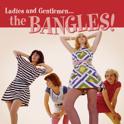 Bangles - Ladies and Gentlemen...The Bangles!  Limited Ed Black Friday release on RED VINYL