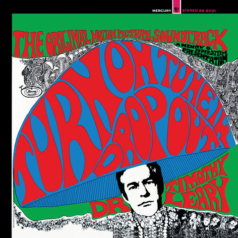 Timothy Leary - Turn On, Tune In, Drop Out - LTD Colored vinyl!