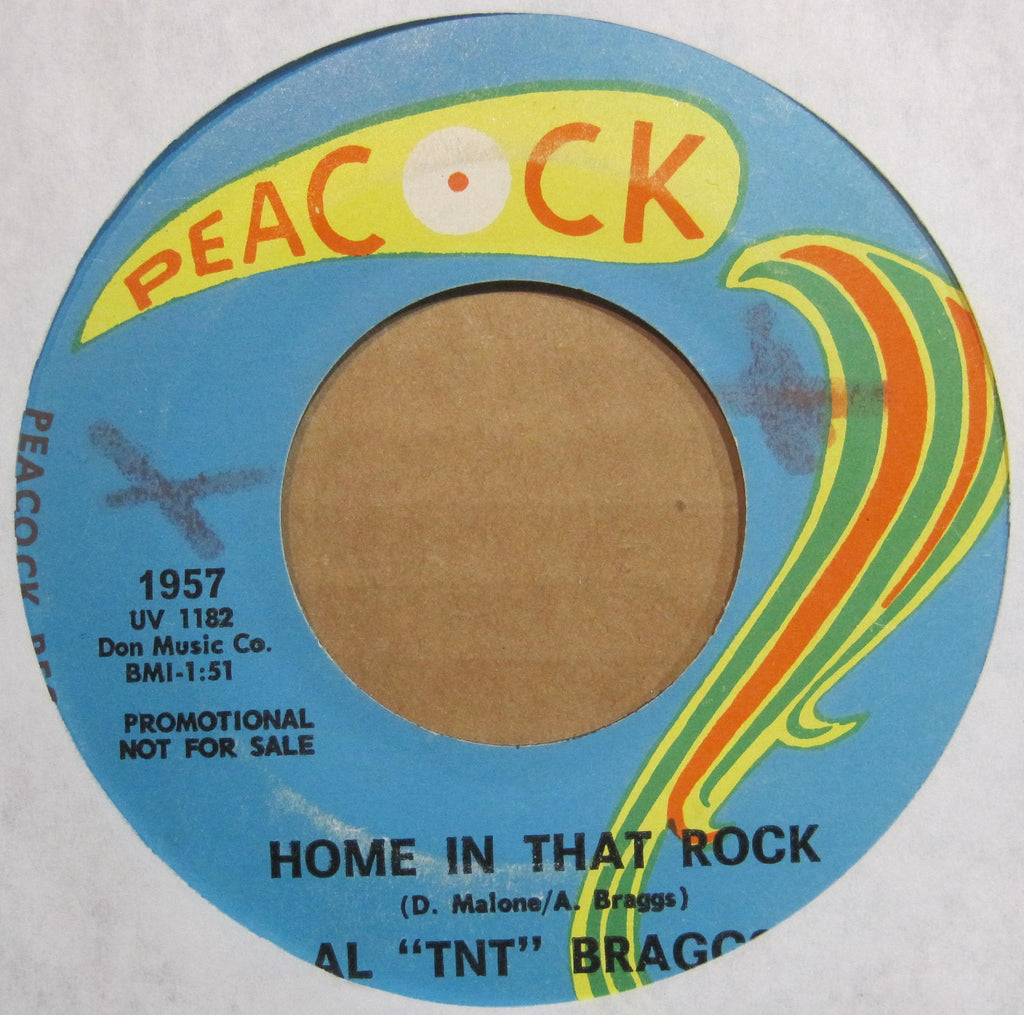 "Al ""TNT"" Braggs - Home In That Rock b/w That's All A  Part of Loving You"