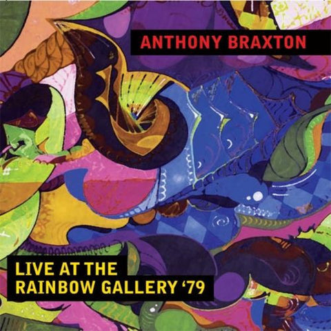 Anthony Braxton - Live at the Rainbow Gallery '79