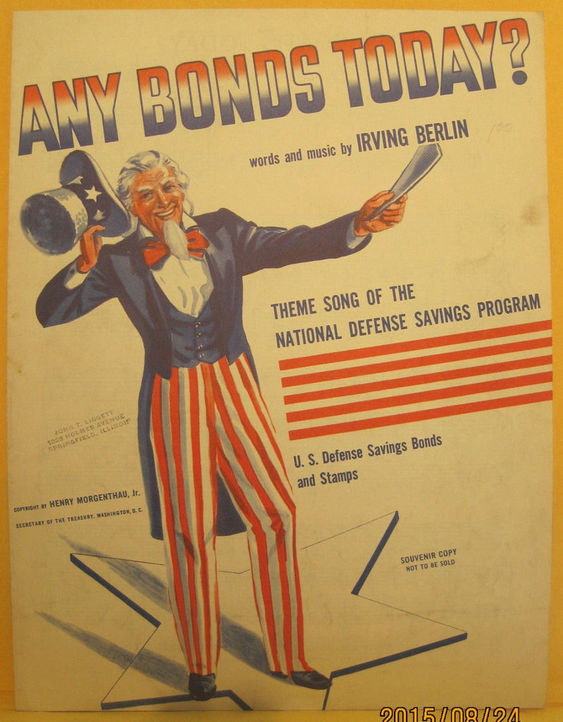 Any Bonds Today? - 1941 Sheet Music - Uncle Sam