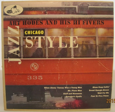 Art Hodes and His High Fivers - Jazz Chicago Style