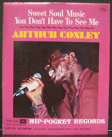 Arthur Conley - Sweet Soul Music b/w You Don't Have To See Me  Hip-Pocket Records