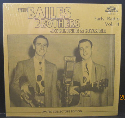 Bailes Brothers Johnnie & Homer - Early Radio Vol. II