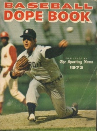 The Sporting News 1972 - Baseball Dope Book