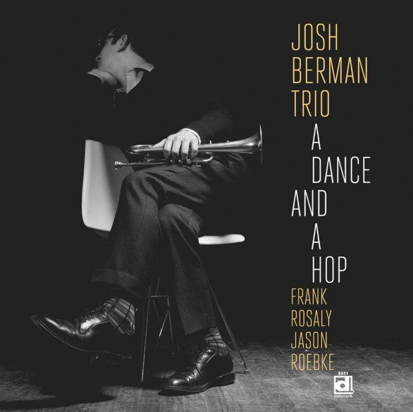 Josh Berman Trio - A Dance and a Hop