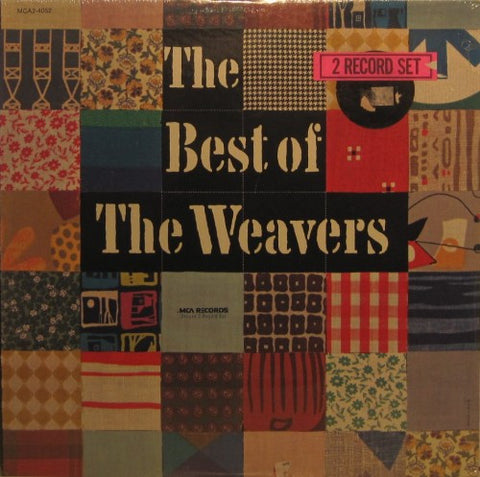 Weavers - The Best of the Weavers