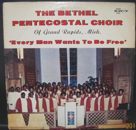 Bethel Pentecostal Choir of Grand Rapids Michigan - Every Man Wants To Be Free