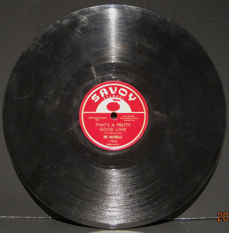 "Big Maybelle ""That's a Pretty Good Love"" b/w ""Candy"""
