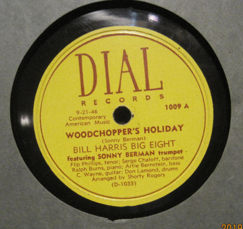 Bill Harris Big Eight - Woodchopper's Holiday b/w Somebody Loves Me