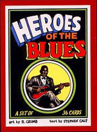 Heroes of the Blues Trading Cards - R. Crumb: artist