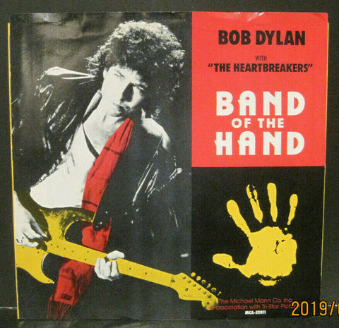 Bob Dylan and The Heartbreakers - Band of The Hand b/w Band of The Hand