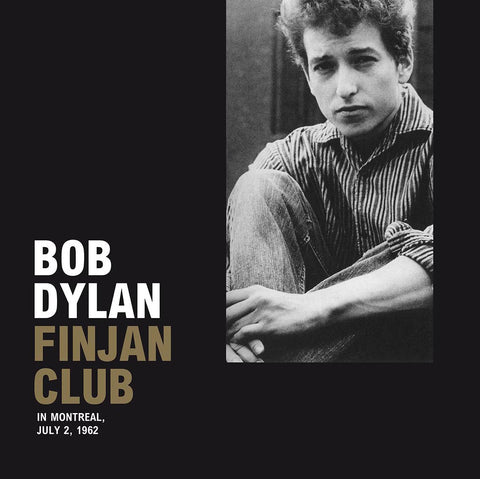 Bob Dylan - Live at Finjan Club, Montreal 1962 - 180g Import