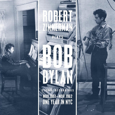 Bob Dylan - Robert Zimmerman Plays Bob Dylan - One Year in New York - 180g Import