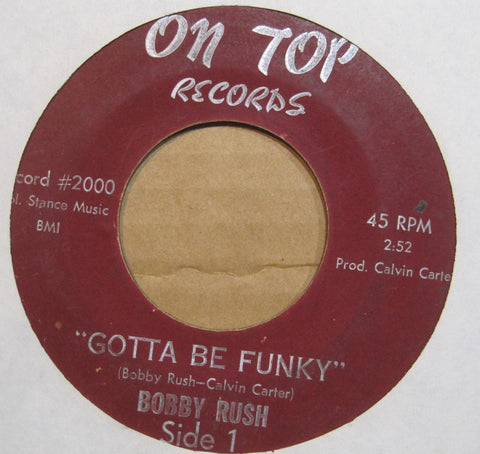 Bobby Rush - Gotta Be Funky b/w Gotta Find You a Girl