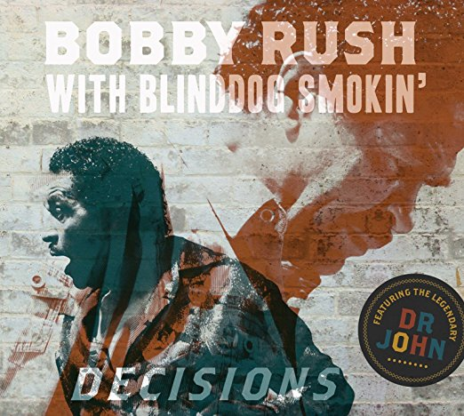Bobby Rush - Decisions