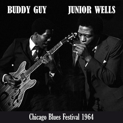 Buddy Guy & Junior Wells - Chicago Blues Festival 1964