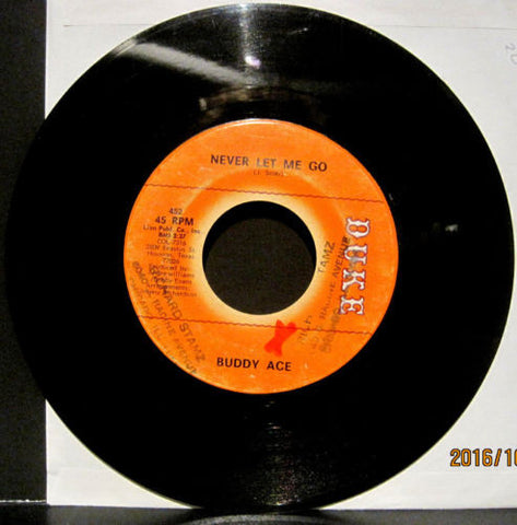 Buddy Ace - Never Let Me Go b/w She's My Baby