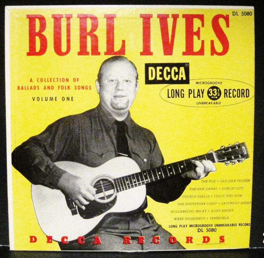 "BURL IVES A Collection of Ballads and Folk Songs Volume 1 - 10"" Lp"