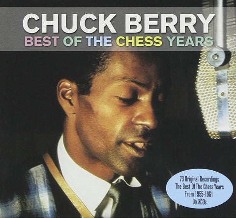 Chuck Berry - Best of the Chess Years - 3 CD set - over 70 tracks!